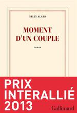 Moment d'un couple (Prin Interallie 2013) de Nelly Alard
