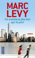 Un sentiment plus fort que la peur
